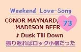 Weekend Lovesong  ♪ Conor Maynard, Madison Beer
