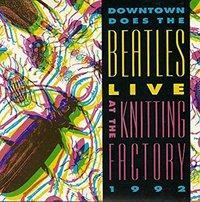 V.A./DOWNTOWN DOES THE BEATLES LIVE AT…(1992)