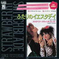 STRAWBERRY SWITCHBLADE/Since Yesterday(1984)