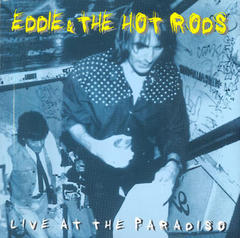 EDDIE & THE HOT RODS/LIVE AT THE PARADISO(1998)