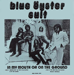 BLUE OYSTER CULT/IN MY MOUTH OR ON THE…(1976)