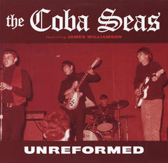 THE COBA SEAS/UNREFORMED(2010)