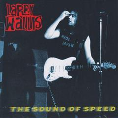 LARRY WALLIS/THE SOUND OF SPEED