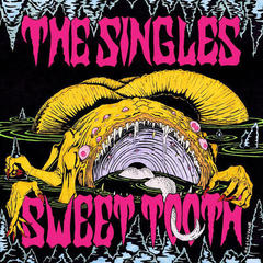 THE SINGLES/SWEET TOOTH