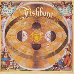 FISHBONE/GIVE A MONKEY A BRAIN…(1993)