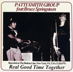 PATTI SMITH feat BRUCE SPRINGSTEEN/REAL GOOD TIME…