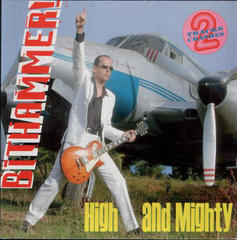 BITHAMMER!/High And Mighty(2002)
