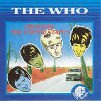 THE WHO/CROSSING THE UNITED STATES(1989)